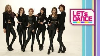 Let's Dance: Dalshabet(달샤벳) _ B.B.B(비비비)(Big Baby Baby) [ENG/JPN/CHN SUB]