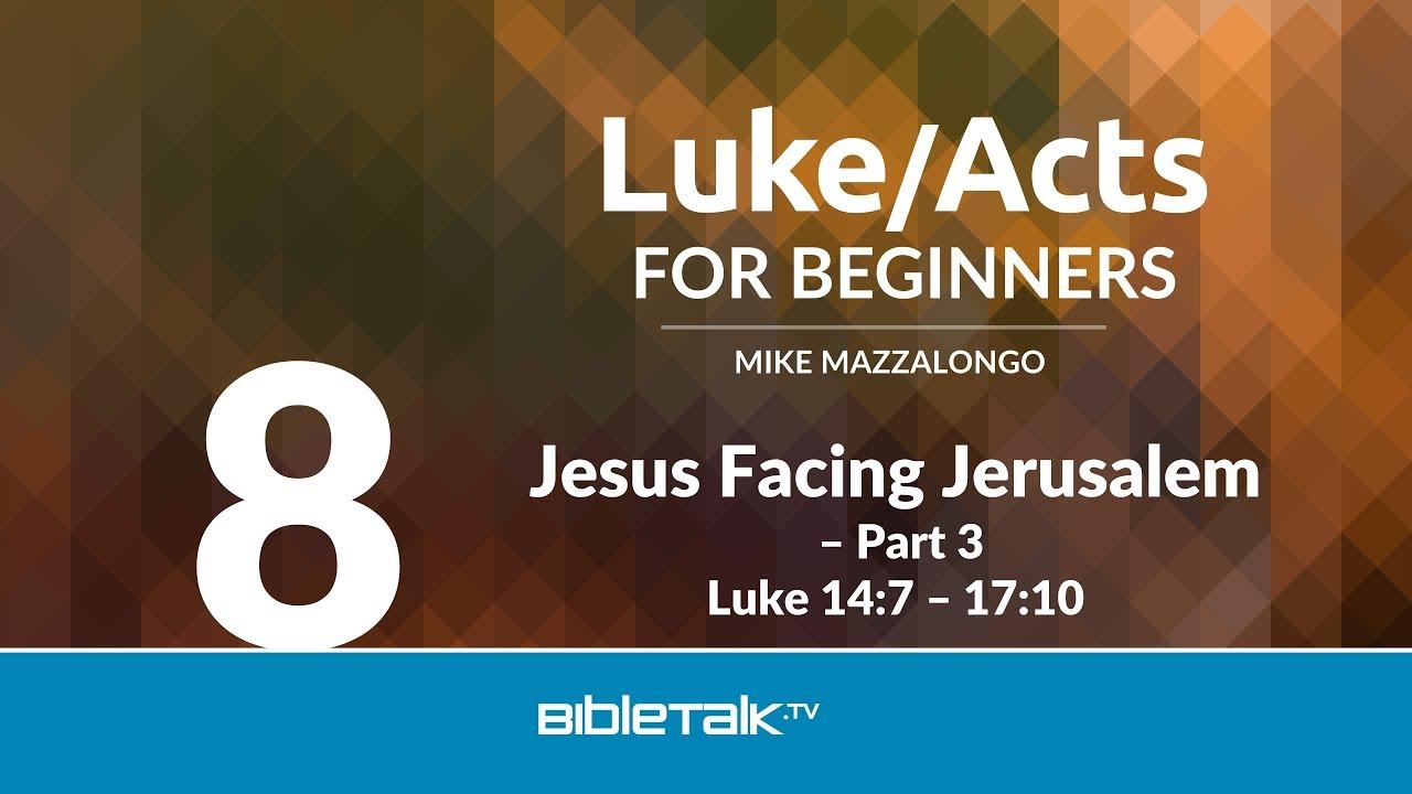 8. Jesus Facing Jerusalem