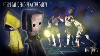 Little Nightmares 2 is Amazing! || Little Nightmares 2 - Hospital Demo (Playthrough)