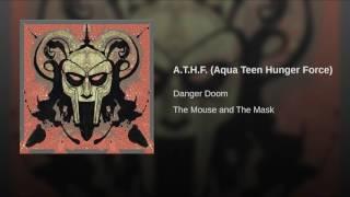 A.T.H.F. (Aqua Teen Hunger Force)