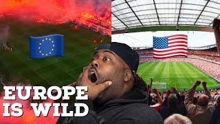 American Football vs European Football Fans Reaction