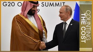 Who runs OPEC? Russia, Saudi and the hunt for higher oil prices | Counting the Cost