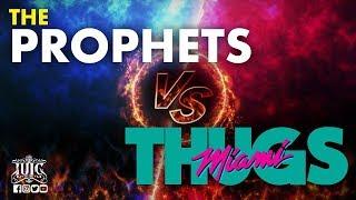 IUIC 365: Miami Thugs Meet The Prophets!!