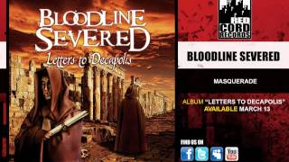 "Bloodline Severed ""Masquerade"""