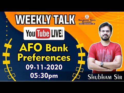 Weekly Talk || AFO Bank Preference || Shubham Sir || 09-11-2020 #SSA #AFO