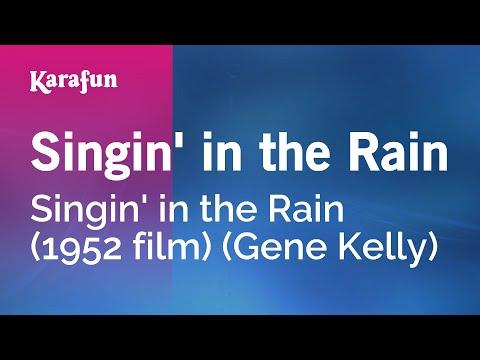 Karaoke Singin' in the Rain - Singin' in the Rain (1952 film) (Gene Kelly) *
