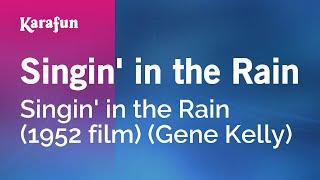 Karaoke Singin' In The Rain - Singin' In The Rain *
