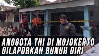 Anggota TNI di Mojokerto Ditemukan Tewas Bunuh Diri