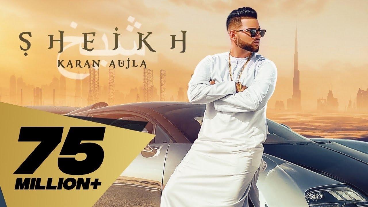 Sheikh song Lyrics - Karan Aujla