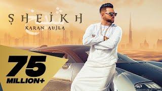 Sheikh (Full Video) Karan Aujla I Rupan Bal I Manna I Latest Punjabi Songs 2020