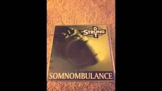Strung Out-Somnombulance