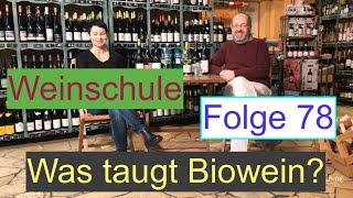 Weinschule Folge 78: Bio-Wein