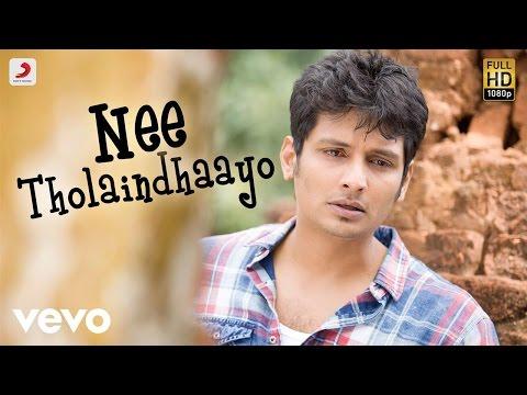 Nee Tholaindhaayo