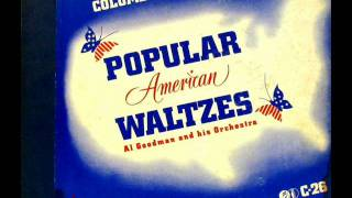The Waltz You Saved For Me by Al Goodman on 1940 Columbia 78.