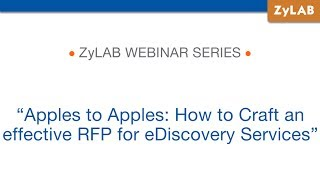 Apples to Apples: How to Craft an effective RFP for eDiscovery Services