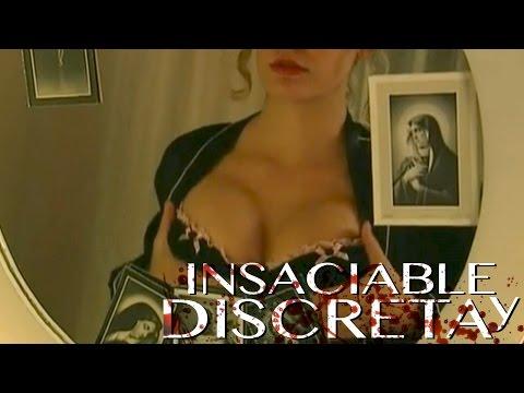 Insaciable y Discreta