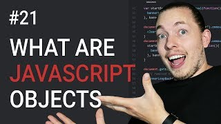21: What Are Objects in JavaScript   How to Create an Object in JavaScript   JavaScript Tutorial