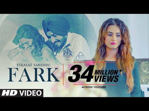 Fark: Virasat Sandhu (Full Song) Sukh Brar | Jaggi Jaurkian | Latest Punjabi Songs 2019