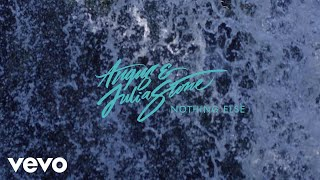 Angus & Julia Stone   Nothing Else (Audio)