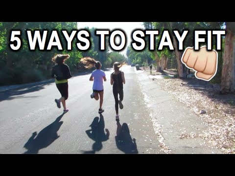 Video 5 Ways to Stay Healthy & Fit!