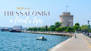 What to do in Thessaloniki - A local's tips!
