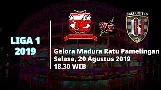 VIDEO: Live Streaming Liga 1 2019 Madura United Vs Bali United Selasa (20/8) Pukul 18.30 WIB