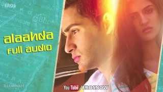 Alaahda (Audio Song) | Lekar Hum Deewana Dil | Armaan