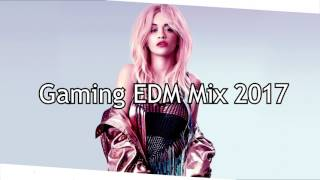 BEST GAMING MIX 2017 | ♫ EDM Music ♫ | Trap, Dubstep, EDM, Chillout