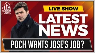 Pochettino Wants Man United Job? Man Utd News Now