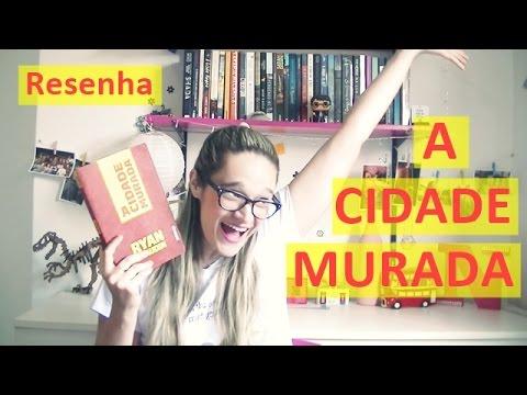Vídeo-Resenha A Cidade Murada