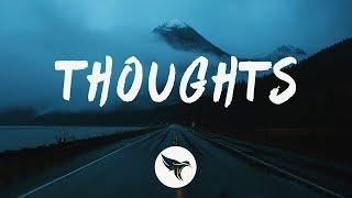 Sasha Sloan   Thoughts (Lyrics)