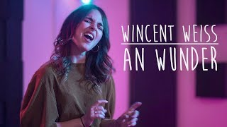 Wincent Weiss   An Wunder   Tina Naderer & Sam Masghati Cover