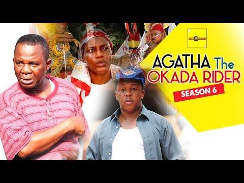 Agatha The Okada Rider (Pt. 6)