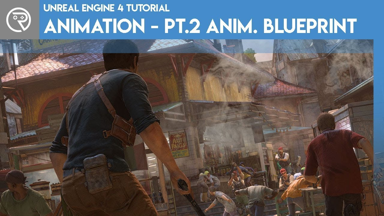 Unreal Engine 4 Tutorial - Animation Pt.2 Animation Blueprint