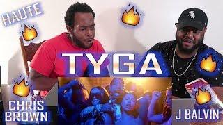 Tyga   Haute (Official Video) Ft. J Balvin, Chris Brown *HOT Reaction!!!* | YBC ENT.