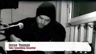 Jesse Younan - Take Something Beautiful