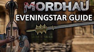 Mordhau Guide To Git Gud #1 - EVENINGSTAR