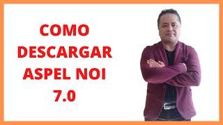 Aspel NOI 7.0 Como Descargar El Sistema De Nomina Integral