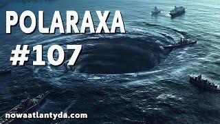 Polaraxa 107 – Trójkąt bermudzki i WARP