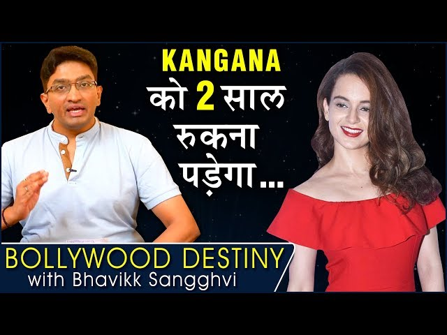 Kangana Ranaut SHOCKING FUTURE Prediction | Bollywood Destiny With Bhavikk Sangghvi