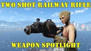 Fallout 4: Weapon Spotlights: Two Shot Railway Rifle