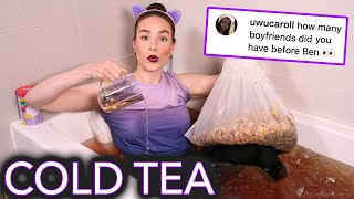 Having a Bath in Iced Tea (Q & Tea)