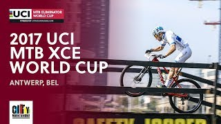 Finals 2017 UCI Mountain bike Eliminator World Cup - Antwerp (BEL)