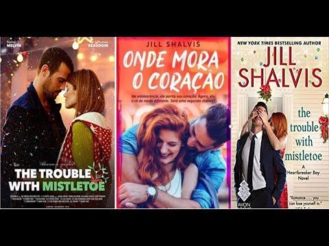 The Trouble with mistletoe??Onde Mora o Coração??Livro X Filme