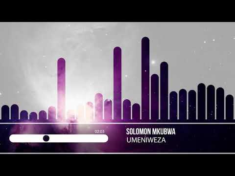 Solomon Mkubwa-Umeniweza(Official Music Video)