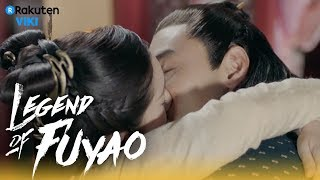 Legend of Fuyao - EP31 | Steamy Kiss [Eng Sub]