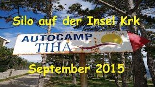 Autocamp Tiha in Silo auf Krk Sep.2015 Kroatien mit Womo