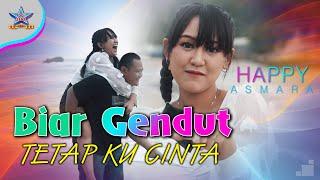 Download lagu Happy Asmara Biar Gendut Tetap Kucinta Mp3