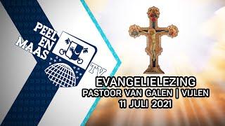 Evangelielezing pastoor Van Galen | Vijlen - 11 juli 2021 - Peel en Maas TV Venray