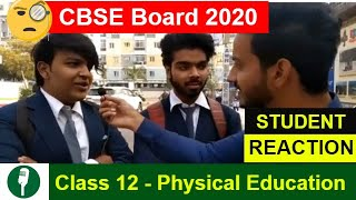 CBSE Class 12 Physical Education Exam - Student Reaction | CBSE Boards 2020 - Download this Video in MP3, M4A, WEBM, MP4, 3GP